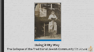 Lesson Three: Judaism of our Choosing 