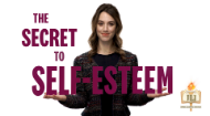 The secret to self esteem.