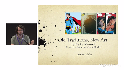 Andrew Muller presents his paper about the ongoing relationship between comic books and Judaism. He compares Moses and Superman, drawing parallels between their origin stories and the dichotomy contained in both characters. He points out Jewish themes and rituals that show up more overtly in modern comics as well.